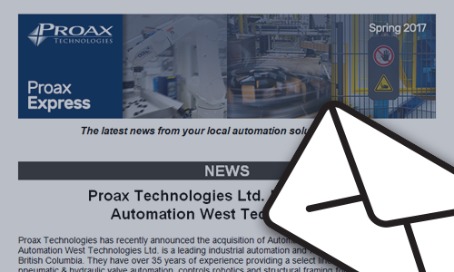 Proax Express Newsletter Spring 2017 The latest news from your local automation solution provider