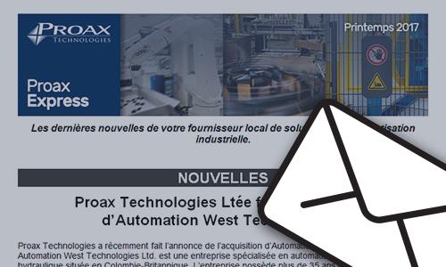 Proax Express Infolettre Printemps 2017 Les dernières nouvelles de votre fournisseur local de solutions en automatisation industrielle